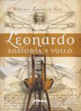 LEONARDO ANATOMIA Y VUELO - 9788492678952 - VV.AA.
