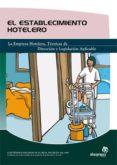 EL ESTABLECIMIENTO HOTELERO - 9788496585652 - MARIAN TORRES SANCHEZ