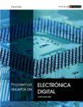 PROBLEMAS RESUELTOS DE ELECTRONICA DIGITAL (PASO A PASO) - 9788497321952 - JAVIER GARCIA ZUBIA