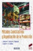 METODOS CUANTITATIVOS Y ORGANIZACION DE LA PRODUCCION - 9788497564052 - VV.AA.