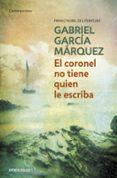 EL CORONEL NO TIENE QUIEN LE ESCRIBA - 9788497592352 - GABRIEL GARCIA MARQUEZ