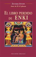 EL LIBRO PERDIDO DE ENKI - 9788497770552 - ZECHARIA SITCHIN