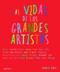 LAS VIDAS DE LOS GRANDES ARTISTAS - 9788498412352 - CHARLIE AYRES