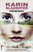 CRIMINAL - 9788499189352 - KARIN SLAUGHTER