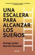 Descargar nuevos libros de audio gratis UNA ESCALERA PARA ALCANZAR LOS SUEÑOS  in Spanish