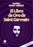 EL LIBRO DE ORO DE SAINT GERMAIN - 9789806114852 - CONNY MENDEZ