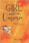 GIRL AGAINST THE UNIVERSE - 9780062379962 - PAULA STOKES