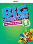 BIG QUESTIONS 1 ACTIVITY BOOK - 9780194101462 - VV.AA.