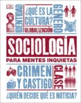 SOCIOLOGIA PARA MENTES INQUIETAS - 9780241326862 - VV.AA.