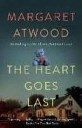 THE HEART GOES LAST - 9781101912362 - MARGARET ATWOOD