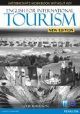 ENGLISH FOR INTERNATIONAL TOURISM INTERMEDIATE NEW EDITION WORKBOOK WITHOUT KEY AND AUDIO CD - 9781447923862 - VV.AA.