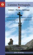 a pilgrim s guide to the camino portugues: lisbon - porto --john brierley-9781912216062
