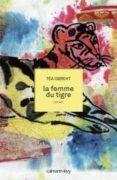 LA FEMME DU TIGRE - 9782702142462 - TEA OBREHT