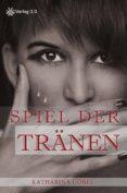 SPIEL DER TRÄNEN (EBOOK) - 9783944343662 - KATHARINA GÖBEL