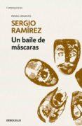 un baile de máscaras (ebook)-sergio ramirez-9786073174862