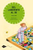 DEL LABERINTO AL 30 - 9788408099062 - CARLOS GOÑI