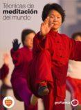 (PE) TECNICAS DE MEDITACION DEL MUNDO - 9788408139362 - VV.AA.