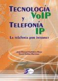 TECNOLOGÍA VOIP Y TELEFONÍA IP ( EDICIÓN ACTUALIZADA ) - 9788415270362 - DAVID ROLDÁN MARTÍNEZ