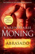 abrasado (ebook)-karen marie moning-9788415952862