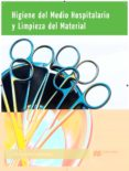 HIGIENE DEL MEDIO HOSPITALARIO Y LIMPIEZA 2015 - 9788415991762 - VV.AA.