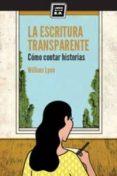 LA ESCRITURA TRANSPARENTE - 9788416001262 - WILLIAM LYON