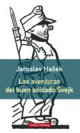 LAS AVENTURAS DEL BUEN SOLDADO SVEJK - 9788416495962 - JAROSLAV HASEK