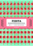 FIESTA: BRANDING AND IDENTITY DESIGN FOR FESTIALS - 9788416851362 - WANG SHAOQIANG