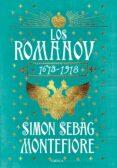 LOS ROMANOV (1613-1918) - 9788417067762 - SIMON SEBAG MONTEFIORE