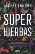 superhierbas (ebook)-rachel landon-9788417312862