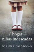Descarga gratuita de audio libro mp3. EL HOGAR DE NIÑAS INDESEADAS