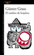 EL TAMBOR DE HOJALATA - 9788420423562 - GUNTER GRASS