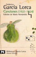 CANCIONES: 1921-1924 - 9788420633862 - FEDERICO GARCIA LORCA