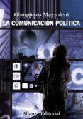 la comunicación política (ebook)-gianpietro mazzoleni-9788420688862