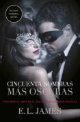 CINCUENTA SOMBRAS MAS OSCURAS (CINCUENTA SOMBRAS 2) - 9788425355462 - E.L. JAMES