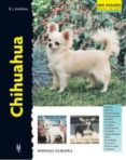 CHIHUAHUA (SERIE EXCELLENCE) - 9788425514562 - BARBARA J. ANDREWS