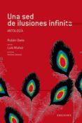 UNA SED DE ILUSIONES INFINITA: ANTOLOGIA - 9788426376862 - RUBEN DARIO