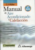 MANUAL DE AIRE ACONDICIONADO Y CALEFACCION (LIBRO DE BOLSILLO) (42ª ED.) - 9788426715562 - C.F. MÜLLER