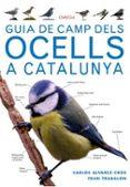 GUIA DE CAMP DELS OCELLS A CATALUNYA - 9788428216562 - VV.AA.