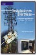 INSTALACIONES ELECTRICAS: SOLUCIONES A PROBLEMAS EN BAJA Y ALTA T ENSION - 9788428329262 - JOSE LUIS SANZ SERRANO