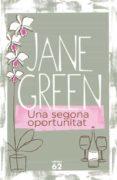 UNA SEGONA OPORTUNITAT - 9788429761962 - JANE GREEN
