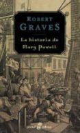 LA HISTORIA DE MARY POWELL - 9788435016162 - ROBERT GRAVES