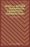 GUIA DE AYUDA AL TERAPEUTA COGNITIVO-CONDUCTUAL - 9788436816662 - AURORA GABINO
