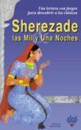 SHEREZADE: LAS MIL Y UNA NOCHES - 9788446018162 - FLORENCE LANGEVIN