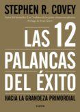 las 12 palancas del éxito (ebook)-stephen r. covey-9788449332562