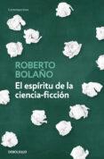 EL ESPÍRITU DE LA CIENCIA-FICCIÓN - 9788466342162 - ROBERTO BOLAÑO
