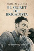 EL SECRET DEL BRIGADISTA - 9788466409162 - CLARET SERRA ANDREU
