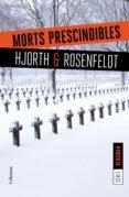 MORTS PRESCINDIBLES - 9788466422062 - MICHAEL HJORTH