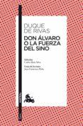 don álvaro o la fuerza del sino (ebook)-angel saavedra duque de rivas-9788467036862