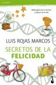 LOS SECRETOS DE LA FELICIDAD - 9788467040562 - LUIS ROJAS MARCOS