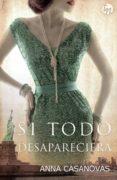 SI TODO DESAPARECIERA - 9788468784762 - ANNA CASANOVAS